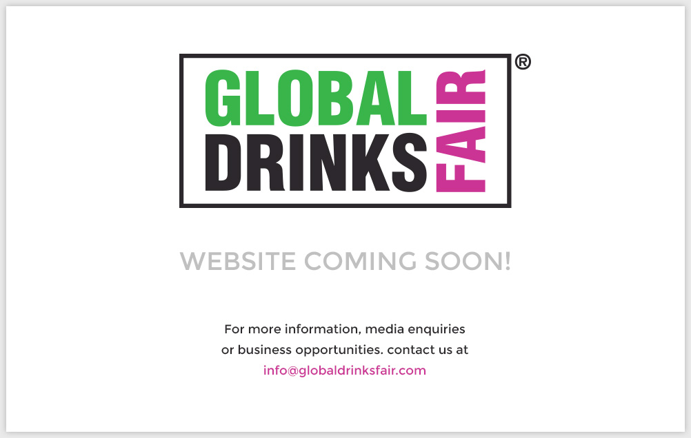 GLOBAL DRINKS FAIR - Coming Soon!